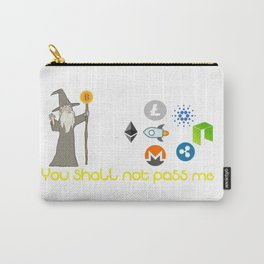 You shall not pass Carry-All Pouch