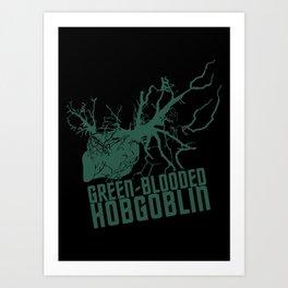 Green-blooded Hobgoblin Art Print