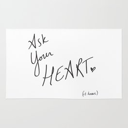 Ask Your Heart. (it knows.) Quote Rug