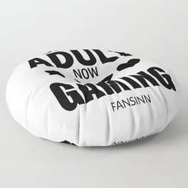 Game playing computer video Fun Addiction gift Floor Pillow
