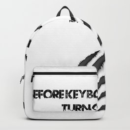 Funny, passionate Keyboard Creating gift Backpack