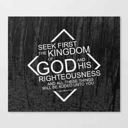 Seek God First Canvas Print