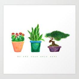 Our Last Hope Art Print
