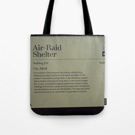 Air-Raid Shelter Sign Tote Bag