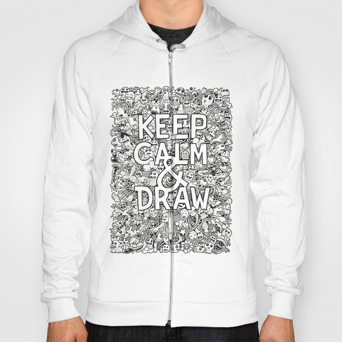 Keep Calm and Draw Hoody