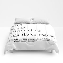 Live, love, play the double bass Comforters