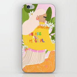We are magical iPhone Skin