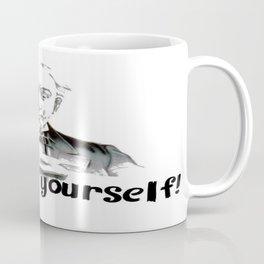 Espresso yourself! Coffee Mug