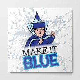 "Merryweather ""Make It Blue"" / Sleeping Beauty Metal Print"
