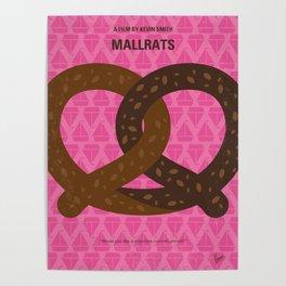 No897 My Mallrats minimal movie poster Poster
