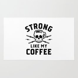 Strong Like My Coffee v2 Rug