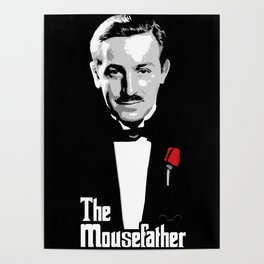 Walt E.Disney, The Mousefather Poster