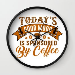 Coffee Good Mood Sponsorship Wall Clock