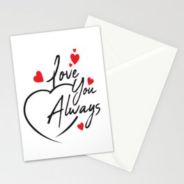 Love You Always Stationery Cards