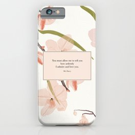 You must allow me...Mr. Darcy. Pride and Prejudice. iPhone Case
