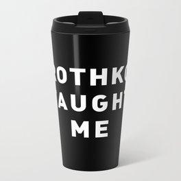 ROTHKO TAUGHT ME Metal Travel Mug