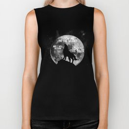 Throw me to the Wolves and i will return Leading the Pack Biker Tank