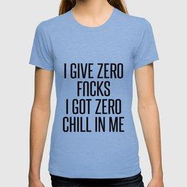 I Give Zero... T-shirt