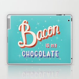 Bacon is my chocolate hand lettering typography modern poster design Laptop & iPad Skin