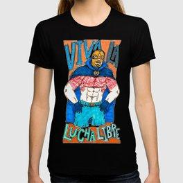 ¡Viva La Lucha Libre! T-shirt