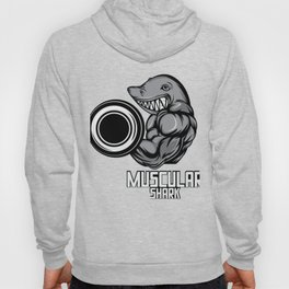 """Know Someone That Is A Shark Fan? Here's A Shark Tee Saying """"Muscular Shark"""" Sea Creatures Sharky Hoody"""