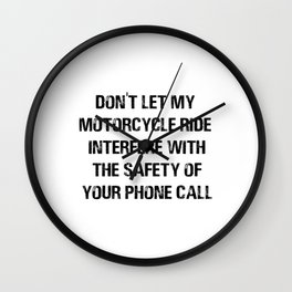 Don't let my Motorcycle Ride Interfere Wall Clock