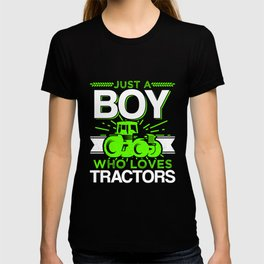 Just A Boy Who Loves Tractors Funny Farmer Gift T-shirt
