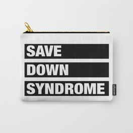Black White Save Down Syndrome Carry-All Pouch