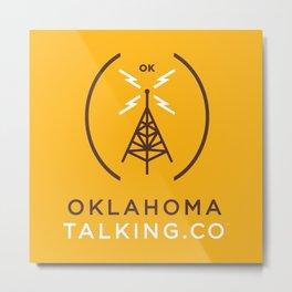 Oklahoma Talking Co.  Metal Print