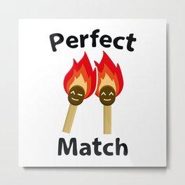 Perfect Match Metal Print