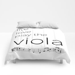 Live, love, play the viola Comforters