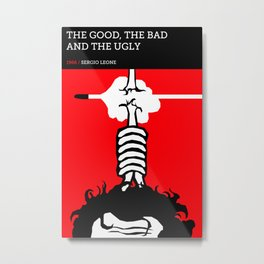 The Good, the Bad and the Ugly Metal Print