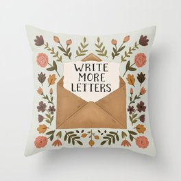 Write More Letters Throw Pillow