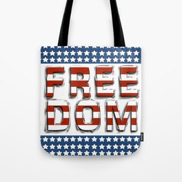 Freedom - Stars and Stripes Tote Bag