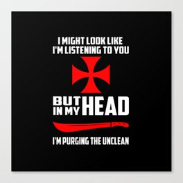purging the unclean funny quote Canvas Print