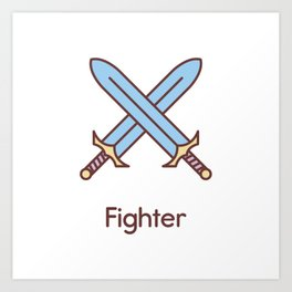 Cute Dungeons and Dragons Fighter class Art Print