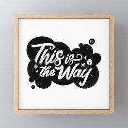 """This Is The Way"" by Maia Faddoul Framed Mini Art Print"