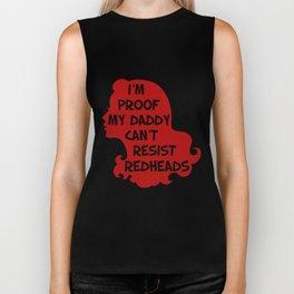im proof my daddy cant resist redheads bodysuit wife Biker Tank