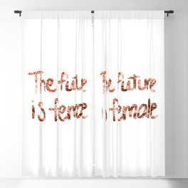 The future is female - rose gold quote II Blackout Curtain