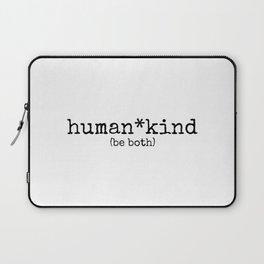 human kind be both Laptop Sleeve