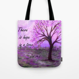 There is Hope in a Tree Tote Bag