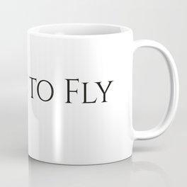 Learn to fly Coffee Mug