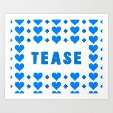 Tease - blue Art Print