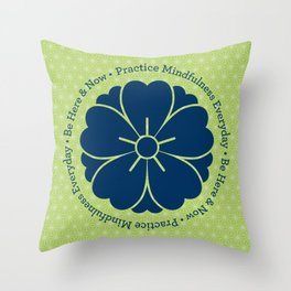 Practice Mindfulness Everyday V Throw Pillow