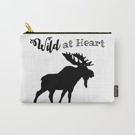 Wild at Heart-Moose Carry-All Pouch