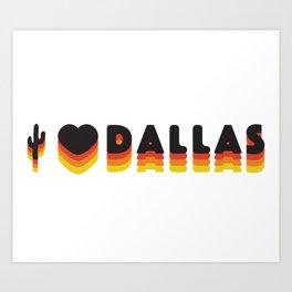 Dallas Love Art Print