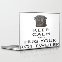 rottweiler Laptop & iPad Skins featuring Keep Calm And Hug Your Rottweiler by taiche