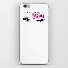 Ask Me About My Lashes - Green Eyes iPhone Skin