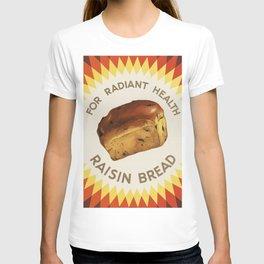 Raisin Bread T-shirt