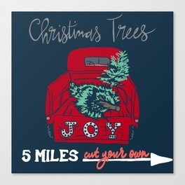 Cut Your Own Christmas Trees Canvas Print